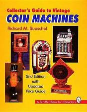 Collector's Guide to Vintage Coin Machines by Richard M. Bueschel (Hardback,...