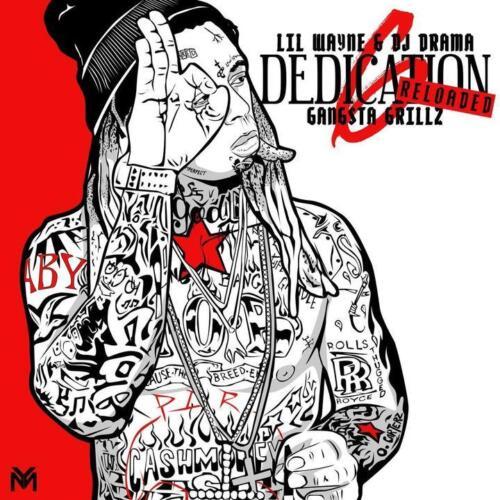 "Lil Wayne Dedication 6 Reloaded Mixtape Poster Art Print 12x12/"" 24x24/"" 32x32/"""
