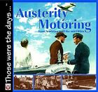 Austerity Motoring by Malcolm Bobbitt (Hardback, 2004)