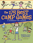 The 175 Best Camp Games: A Handbook for Youth Leaders by Mary Fraser, Laura Fraser, Kathleen Fraser (Paperback, 2009)