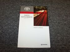 2011 Toyota Yaris Hatchback Owner Owner's Operator Guide Manual CE LE RS 1.5L