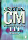 Practical CM III: Best Configuration Management Practices for the 21st Century by MR David Douglas Lyon (Paperback / softback, 2008)
