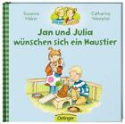 Jan und Julia wünschen sich ein Haustier von Catharina Westphal, Susanne Weber und Margret Rettich (2015, Gebundene Ausgabe)