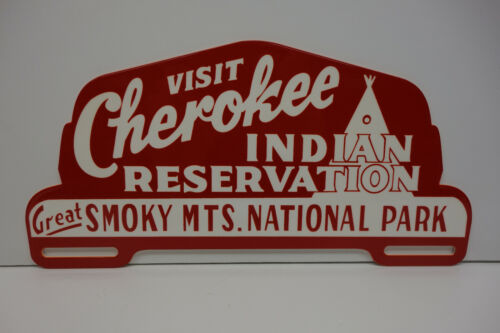"""CHEROKEE INDIAN RESERVATION GREAT SMOKY MOUNTANS 5/""""X10/"""" W LICENSE PLATE TOPPER!"""