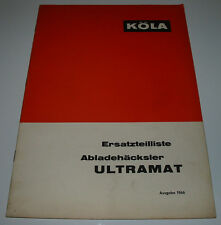 Ersatzteilliste Köla Abladehäcksler Ultramat Ersatzteilkatalog Ausgabe 1966!