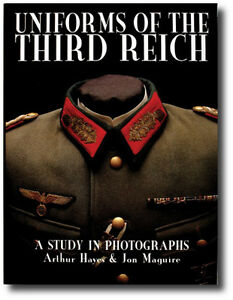 Details about Uniforms of the Third Reich: Study in Photographs By Arthur  Hayes & Jon Maguire