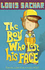The Boy Who Lost His Face by Louis Sachar (Paperback, 2007)