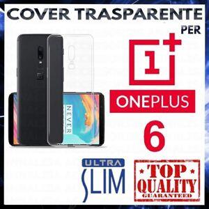 COVER-per-ONEPLUS-6-Custodia-Trasparente-Morbida-in-Silicone-Ultra-Slim-TPU-Case
