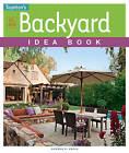 All New Backyard Idea Book by Sandra S. Soria (Paperback, 2015)