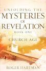 Unfolding the Mysteries of Revelation by Roger Hartman (Paperback / softback, 2006)