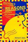 Rhymes and Reasons: Literature and Language Play for Phonological Awareness by Michael F. Opitz (Paperback, 2000)