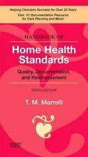 Handbook of Home Health Standards: Quality, Documentation, and Reimbursement, 5e