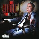 Chapter 1 [PA] by Pitbull (CD, Feb-2008, Monstarr)