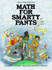 Math for Smarty Pants by Marilyn Burns (1982, Paperback)