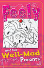 Feely and Her Well-Mad Parents by Barbara Catchpole (Paperback, 2015)