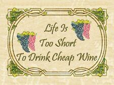 Life to Short for Cheap Wine Alcohol Merlot Chardonay Liquor Spirits Metal Sign