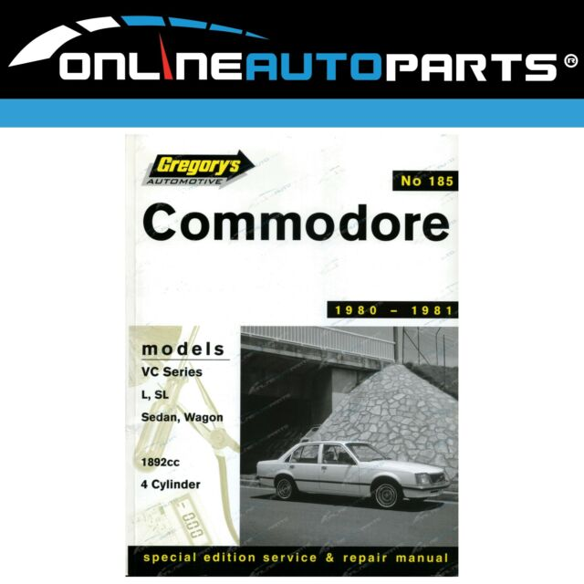 Gregory's Workshop Repair Manual Book Holden Commodore VC 4cyl 1980 to 1981