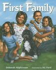 First Family by Deborah Hopkinson (Hardback, 2010)