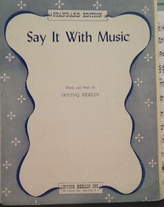"""say It With Music"" Irving Berlin 1921, 4 Pgs Standard Edition, Sheet Music Ca1ykk9n-07173819-593200172"