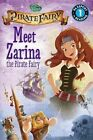 Disney Fairies: The Pirate Fairy: Meet Zarina the Pirate Fairy by Lucy Rosen (Paperback / softback, 2014)