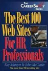 The Best 100 Web Sites for HR Professionals by John McCarter, Ray Schreyer (Paperback, 1999)