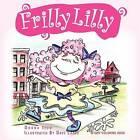 Frilly Lilly by Donna Izzo (Paperback / softback, 2011)