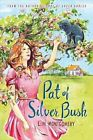 Pat of Silver Bush by L. M. Montgomery 9781402289248 Paperback 2014