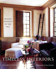 Timeless Interiors: Rooms Inspired by the Past by Barbara Stoeltie (Paperback, 2006)