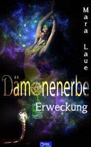 Daemonenerbe-1-Erweckung-von-Mara-Laue-Taschenbuch