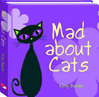 Mad About Cats by Kitty Bunton (Hardback, 2006)