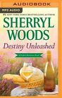Destiny Unleashed by Sherryl Woods (CD-Audio, 2016)