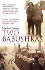 Two Babushkas by Masha Gessen (Paperback, 2005)