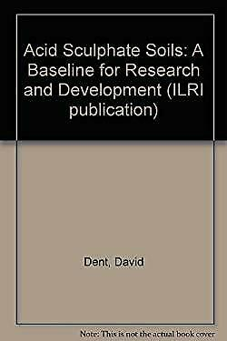 Acid Sculphate Soils : A Baseline for Research and Development-ExLibrary