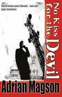 No Kiss for the Devil by Adrian Magson (Paperback, 2008)
