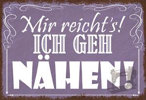 Me Reichts Ich Go Sew Tin Sign Shield Metal 20 X 30 CM SM0296-X