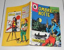 COLLANA ARALDO 69 Ombre nella notte Prima edizione 1972 Il comandante Mark