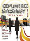 Exploring Strategy Text & Cases plus MyStrategyLab and The Strategy Experience simulation by Kevan Scholes, Richard Whittington, Gerry Johnson (Mixed media product, 2010)