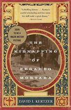 The Kidnapping of Edgardo Mortara by David I. Kertzer (1998, Paperback)