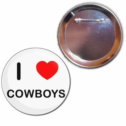 Button Badge Choice 25mm//55mm//77mm Novelty Fun BadgeBeast I Love Cowboys