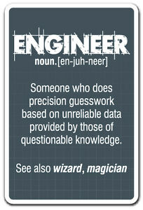 Engineer Guess Work Novelty Sign Work Engineering Student