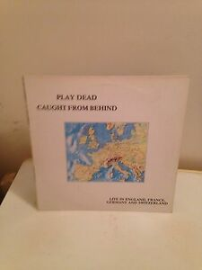 Play Dead LP Caught From Behind - Enfield, United Kingdom - Play Dead LP Caught From Behind - Enfield, United Kingdom