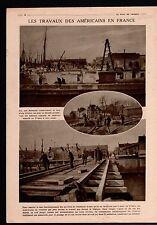 WWI G.I. Sammies Dock Railway Charles Humbert Me Moro-Giafferi 1918 ILLUSTRATION