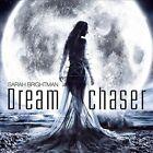 Dreamchaser by Sarah Brightman (CD, Apr-2013, Decca)