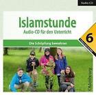 Islamstunde, Audio-CD. Bd.6 von Said Topalovic, Ryan Hennawi, Hanna Hamed, Jonas El-Halawany und Amena Shakir (2015, CD)