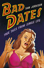 Bad Dates by Sam Jordison (Paperback, 2008)