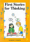 First Stories for Thinking by Robert Fisher (Paperback, 1999)