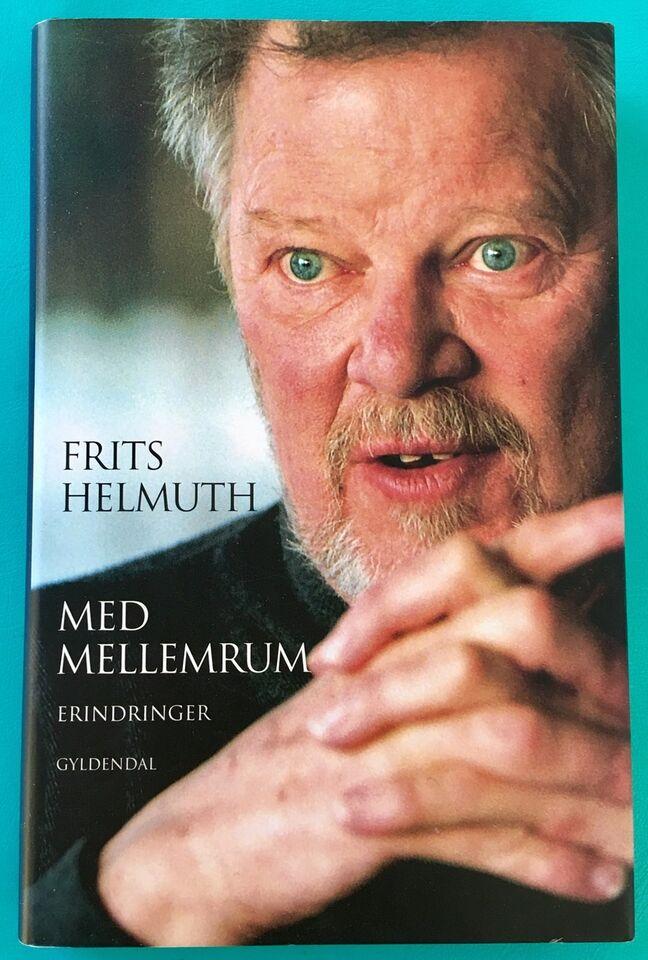 Fritz Helmuth: Med mellemrum, Fritz Helmuth, genre: