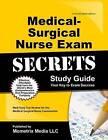 Medical-Surgical Nurse Exam Secrets Study Guide: Med-Surg Test Review for the Medical-Surgical Nurse Examination by Mometrix Media LLC (Paperback / softback, 2016)