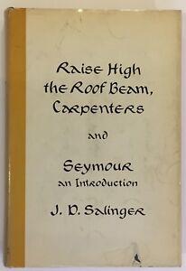 J-D-Salinger-Raise-High-the-Roof-Beam-Carpenters-First-Edition-1st-2nd-HCDJ