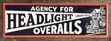 HEADLIGHT OVERALLS ?Union Made? Tin Metal Sign, 12? x 36?
